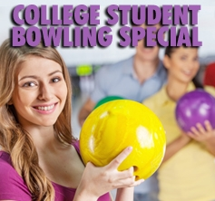 COLLEGE STUDENT BOWLING SPECIAL